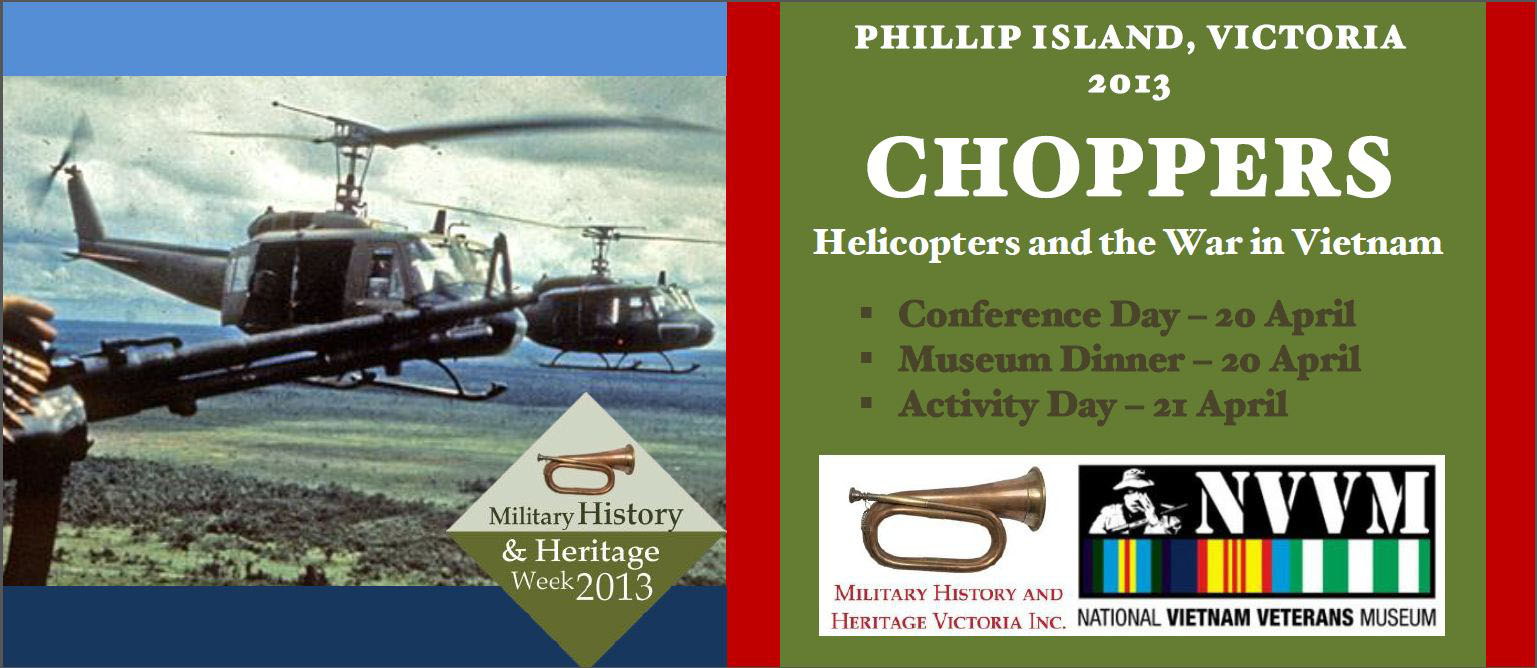 Choppers Helicopters And The Vietnam War Military History Australia Mhhv Members